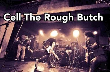"Cell The Rough Butch presents【 Musica Ally.】〜Morbid Sloth""a/delete""release tour〜"
